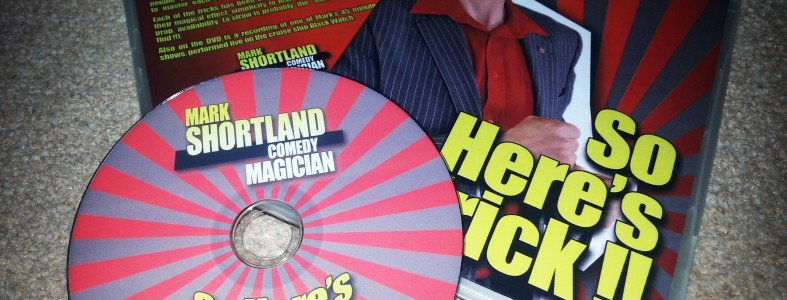 Mark Shortland Comedy Magician - So Here's A Trick DVD Printing Duplication