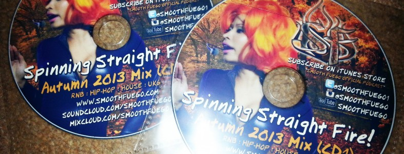 Smooth Fuego - Spinning Straight Fire (Autumn 2013 Mix)