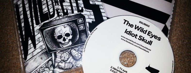 The Wild Eyes - Idiot Skull (Baltic Sub)