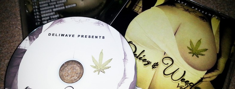 Deliwave presents Delies & Weed Volume 2