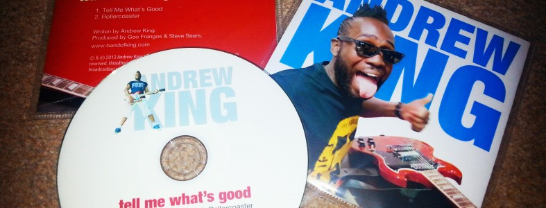 Andrew King - Tell Me What's Good