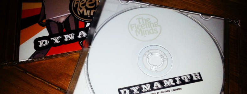 The Fleeting Minds - Dynamite